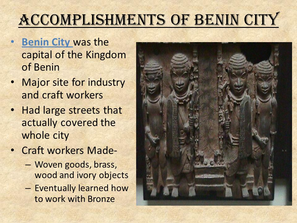 Accomplishments of Benin City