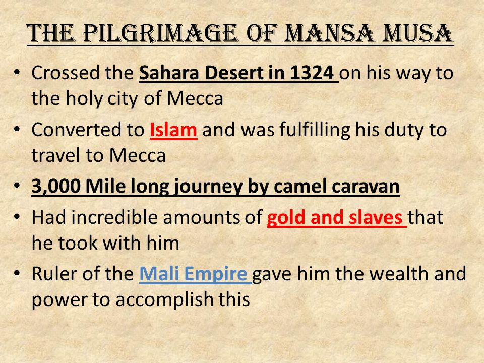 The Pilgrimage of Mansa Musa
