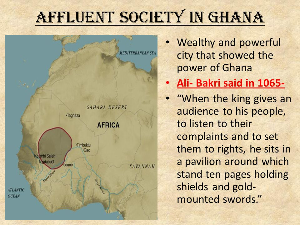 Affluent Society in Ghana