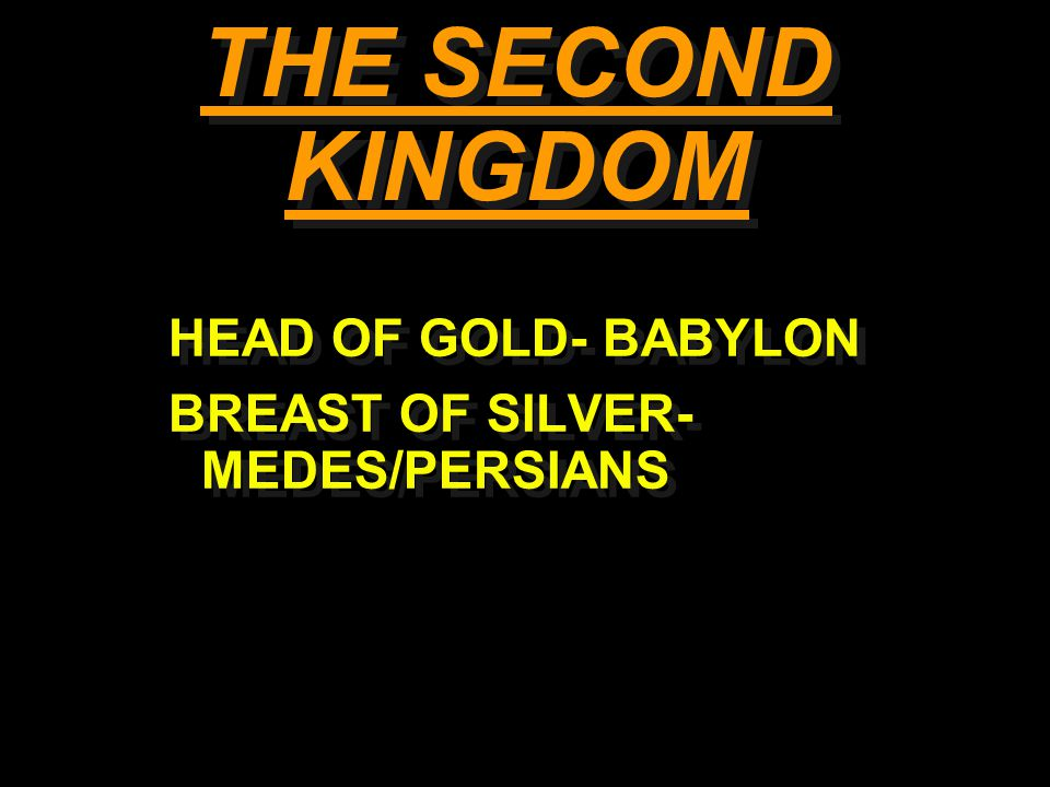 THE SECOND KINGDOM HEAD OF GOLD- BABYLON