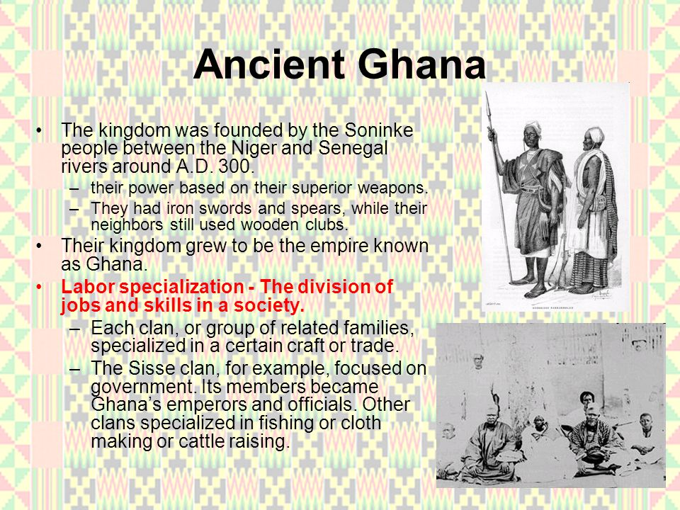 Ancient Ghana The kingdom was founded by the Soninke people between the Niger and Senegal rivers around A.D. 300.