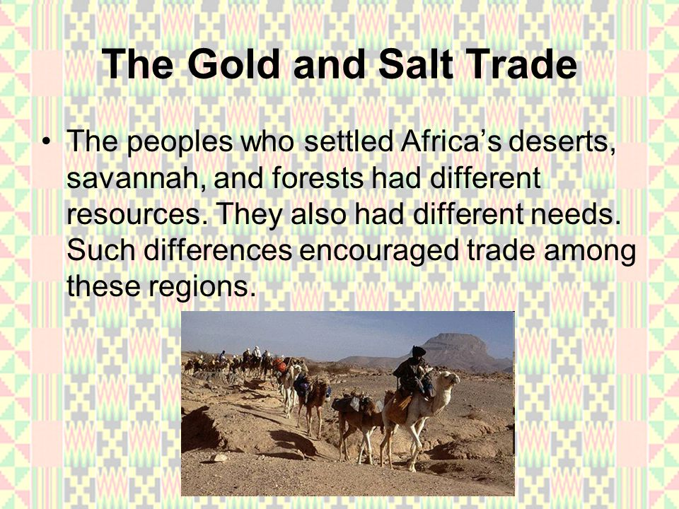 The Gold and Salt Trade