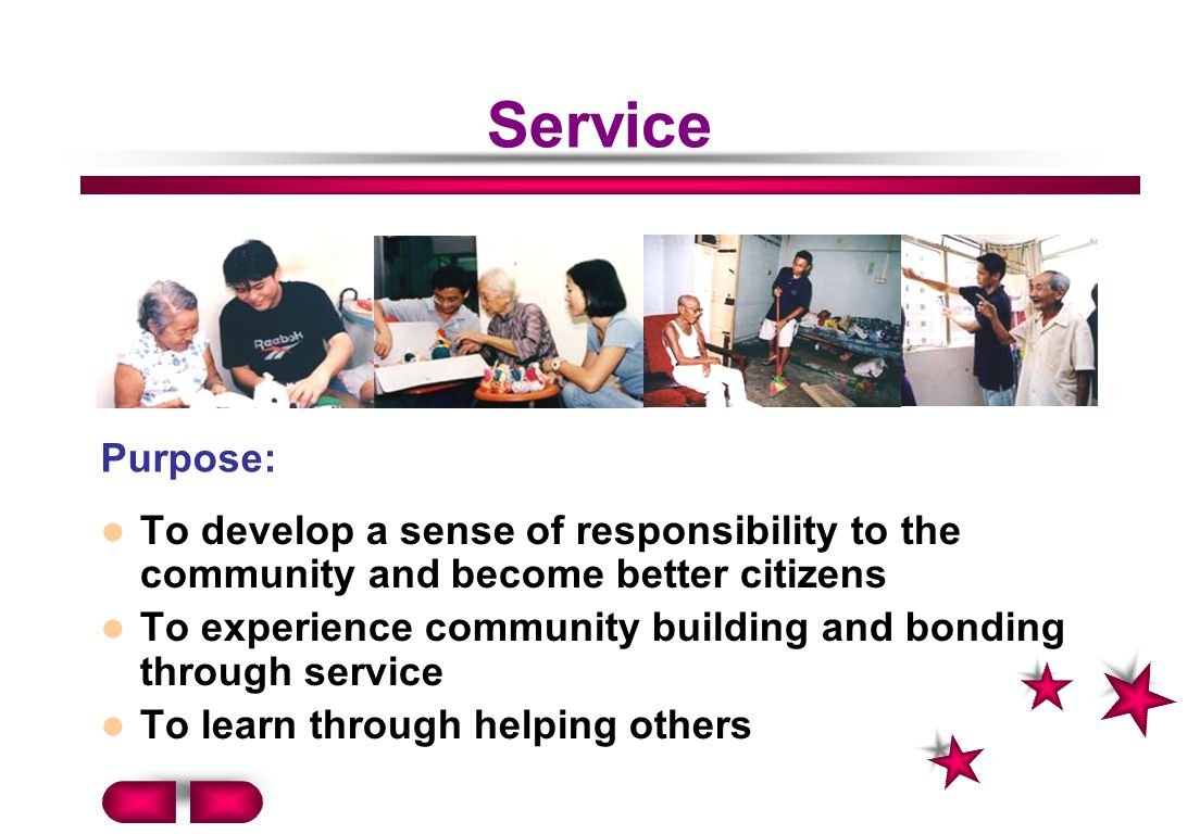 Service Purpose: To develop a sense of responsibility to the community and become better citizens.