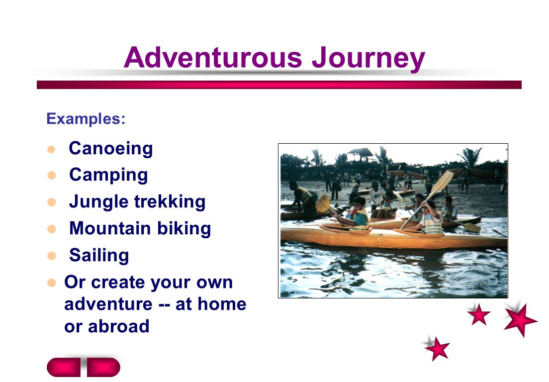 Adventurous Journey Camping Jungle trekking Mountain biking Sailing