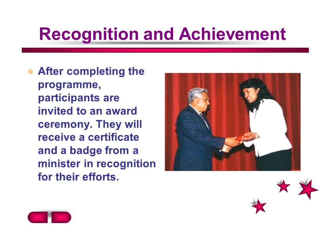 Recognition and Achievement
