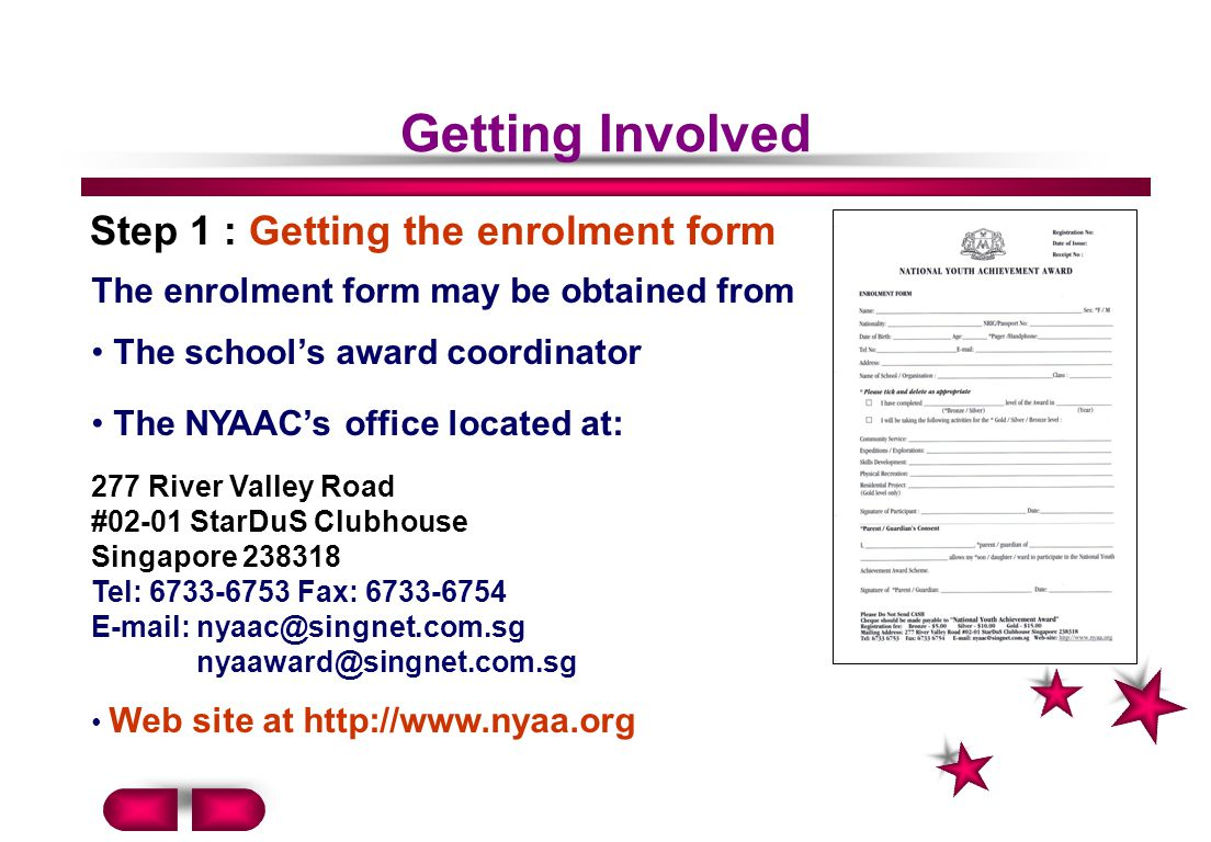 Getting Involved Step 1 : Getting the enrolment form