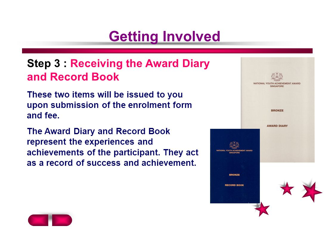 Getting Involved Step 3 : Receiving the Award Diary and Record Book