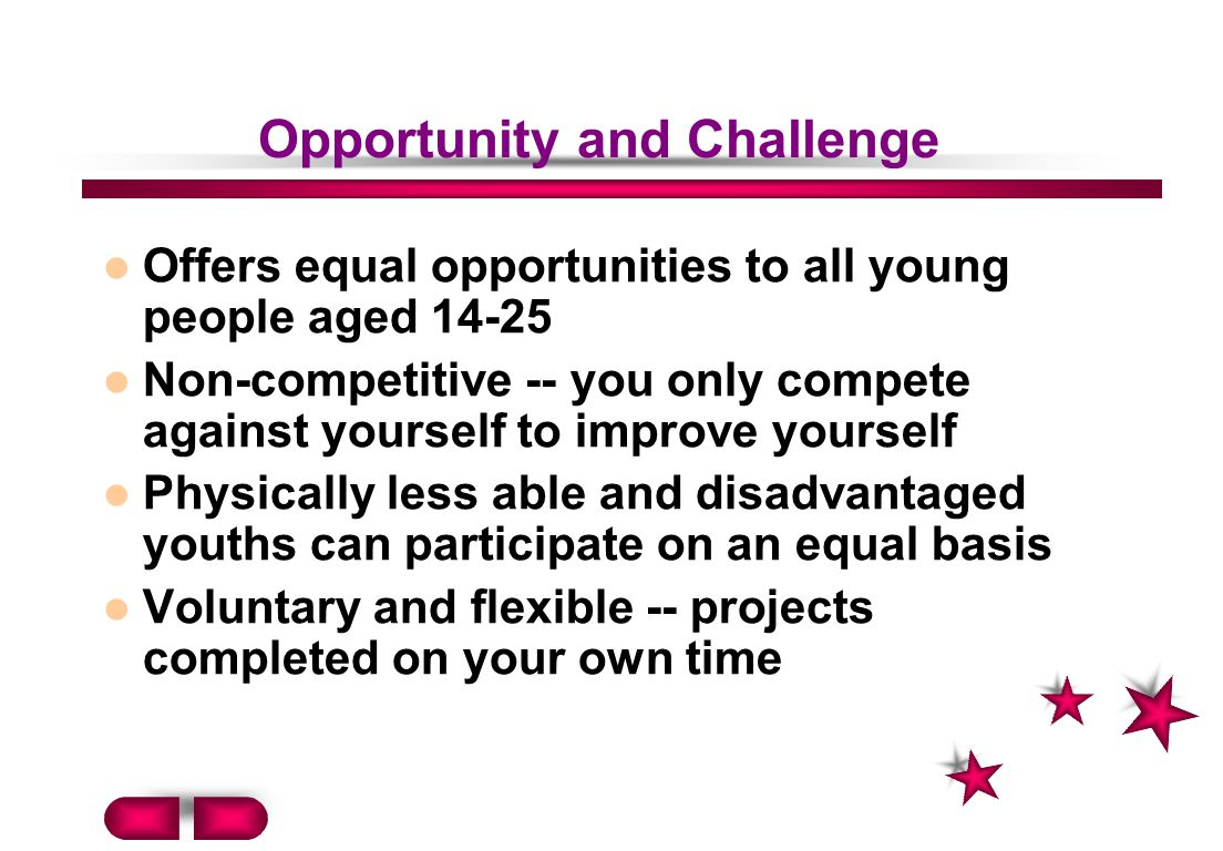 Opportunity and Challenge