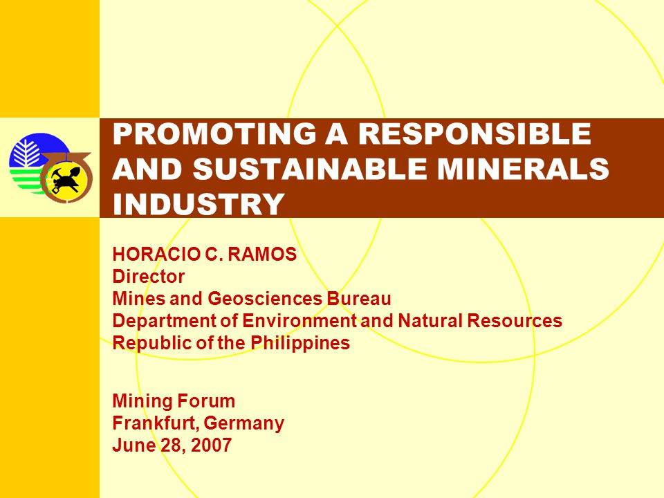 PROMOTING A RESPONSIBLE AND SUSTAINABLE MINERALS INDUSTRY