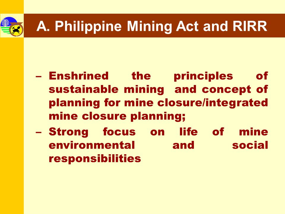 A. Philippine Mining Act and RIRR
