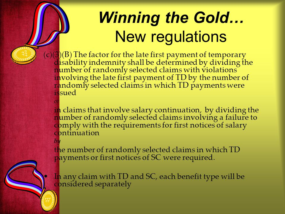 Winning the Gold… New regulations
