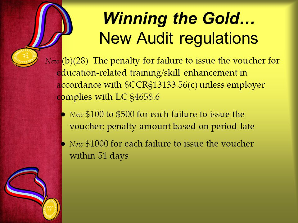 Winning the Gold… New Audit regulations