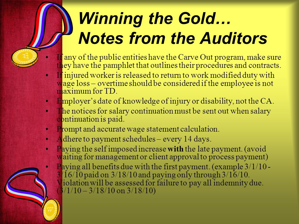 Winning the Gold… Notes from the Auditors