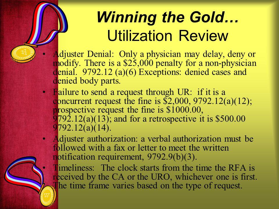 Winning the Gold… Utilization Review
