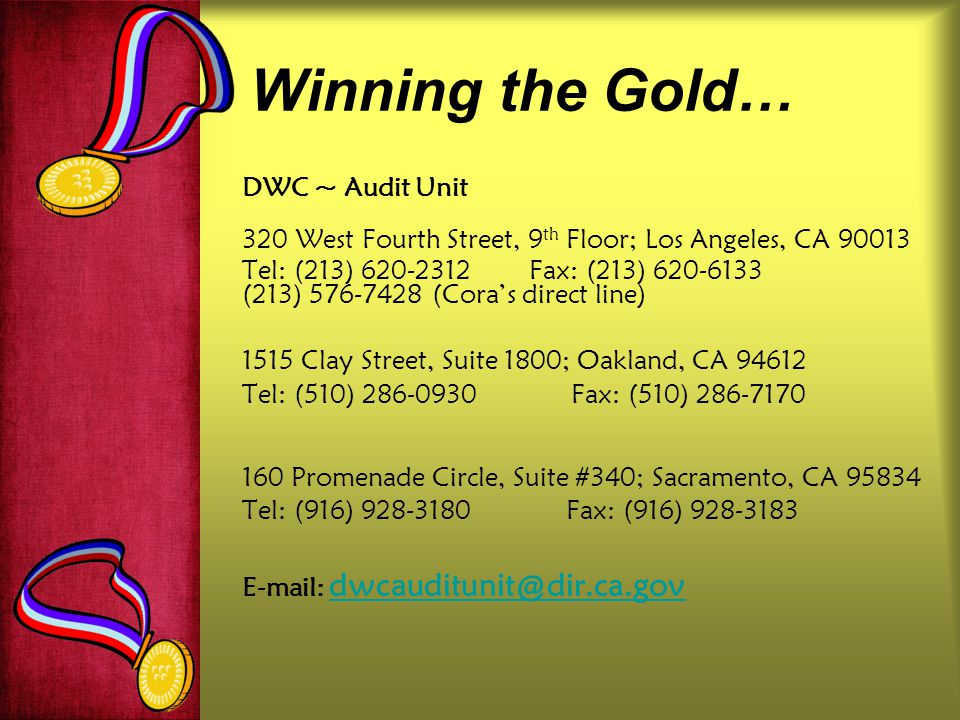 Winning the Gold… DWC ~ Audit Unit