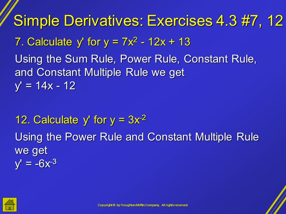 Simple Derivatives: Exercises 4.3 #7, 12