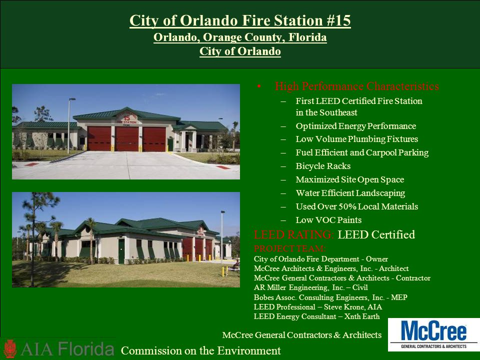 City of Orlando Fire Station #15 Orlando, Orange County, Florida City of Orlando