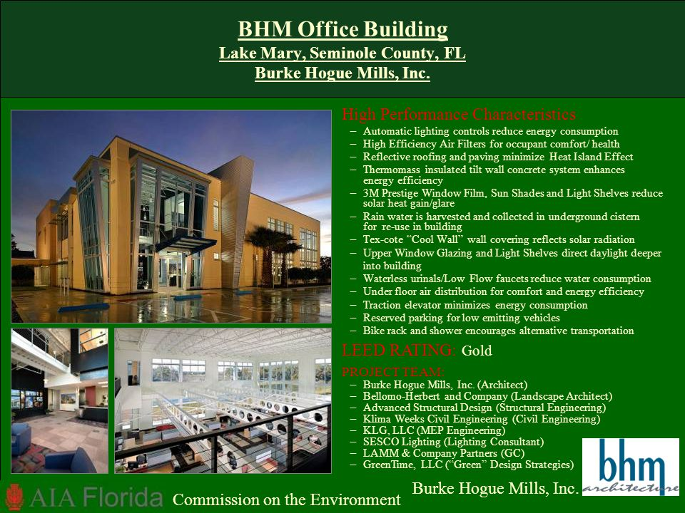 BHM Office Building Lake Mary, Seminole County, FL Burke Hogue Mills, Inc.