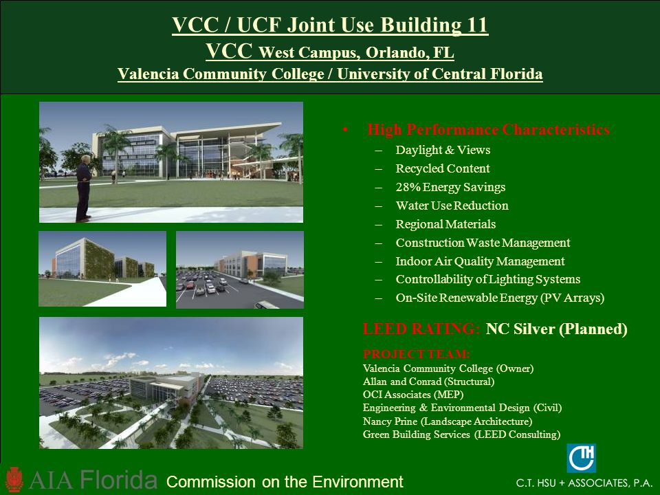 VCC / UCF Joint Use Building 11 VCC West Campus, Orlando, FL Valencia Community College / University of Central Florida