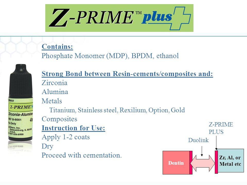 Phosphate Monomer (MDP), BPDM, ethanol