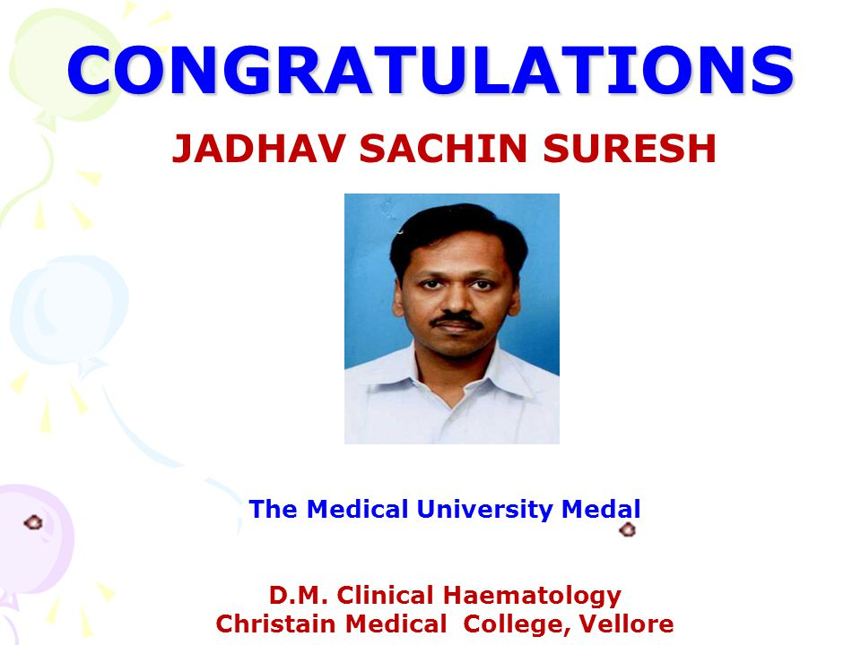 CONGRATULATIONS JADHAV SACHIN SURESH The Medical University Medal