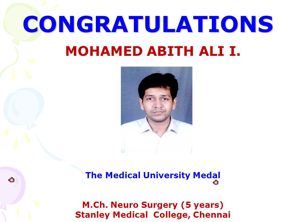 CONGRATULATIONS MOHAMED ABITH ALI I. The Medical University Medal