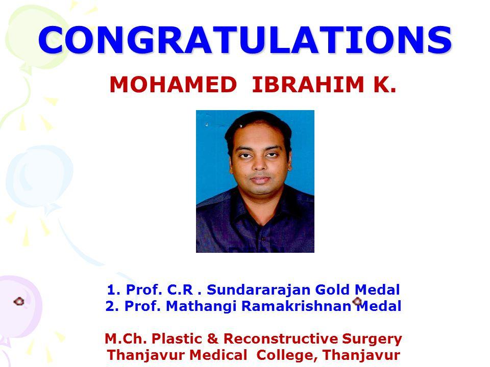 CONGRATULATIONS MOHAMED IBRAHIM K.