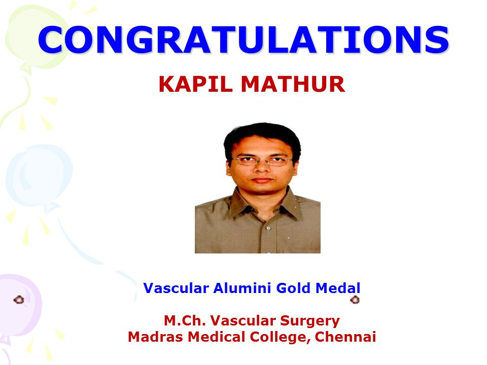 Vascular Alumini Gold Medal Madras Medical College, Chennai