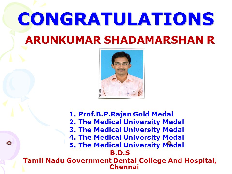 CONGRATULATIONS ARUNKUMAR SHADAMARSHAN R 1. Prof.B.P.Rajan Gold Medal