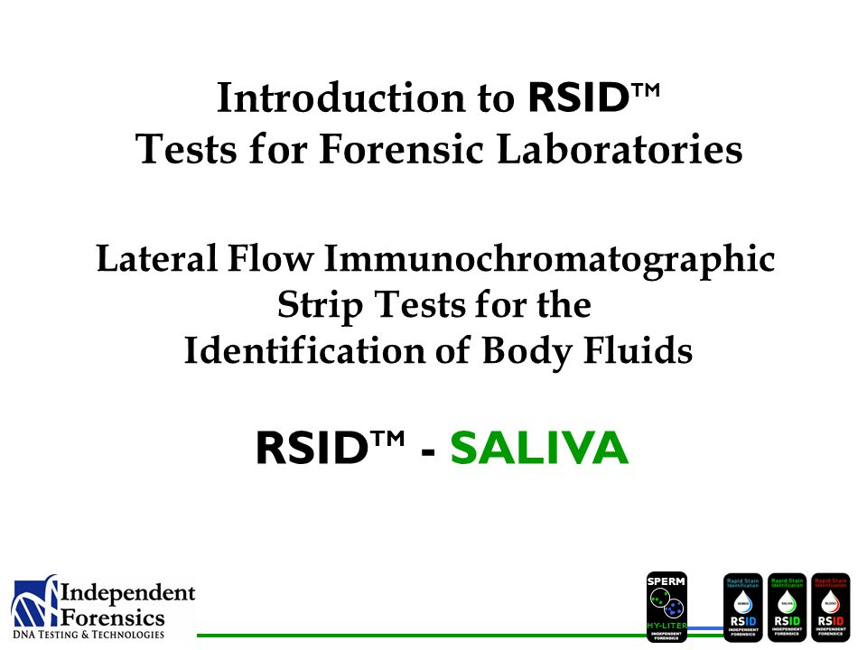 RSIDTM - SALIVA Introduction to RSIDTM Tests for Forensic Laboratories