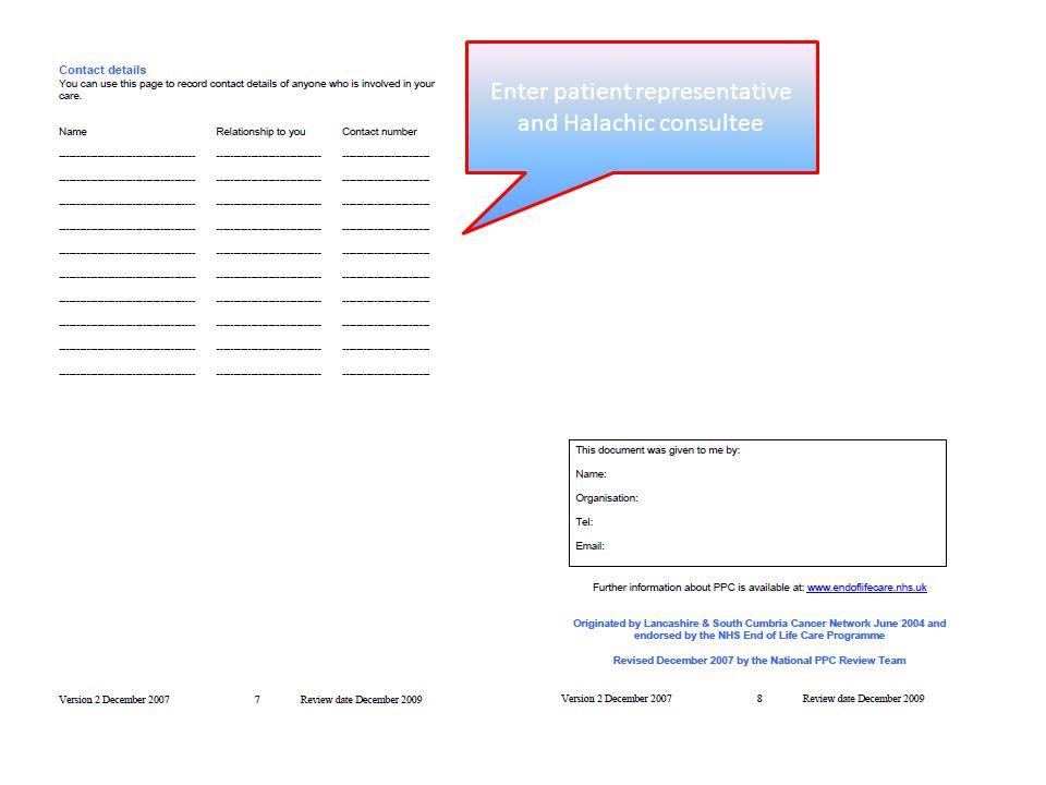Enter patient representative and Halachic consultee