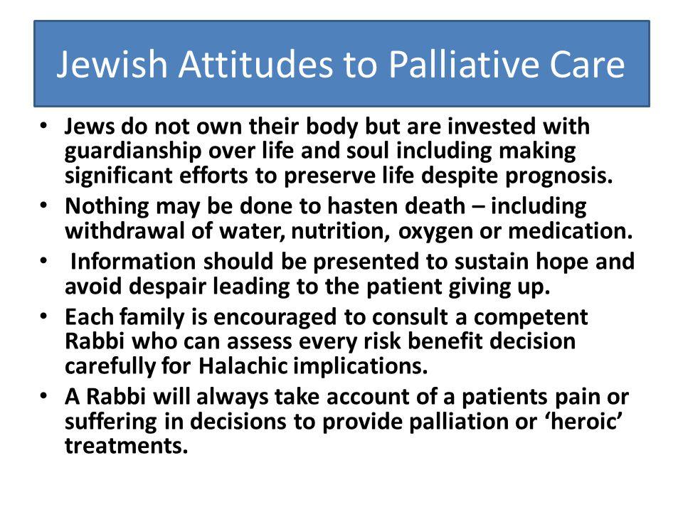 Jewish Attitudes to Palliative Care