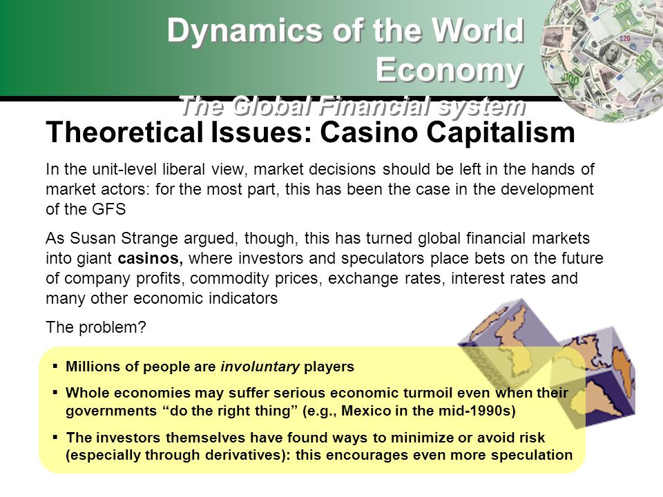 Dynamics of the World Economy The Global Financial system