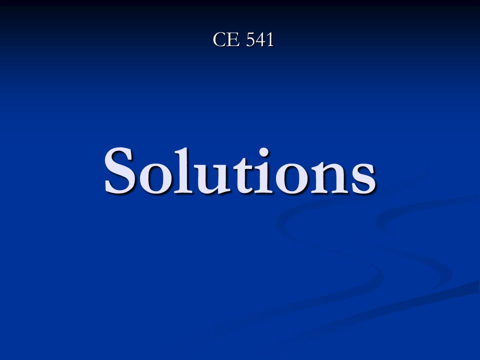 CE 541 Solutions