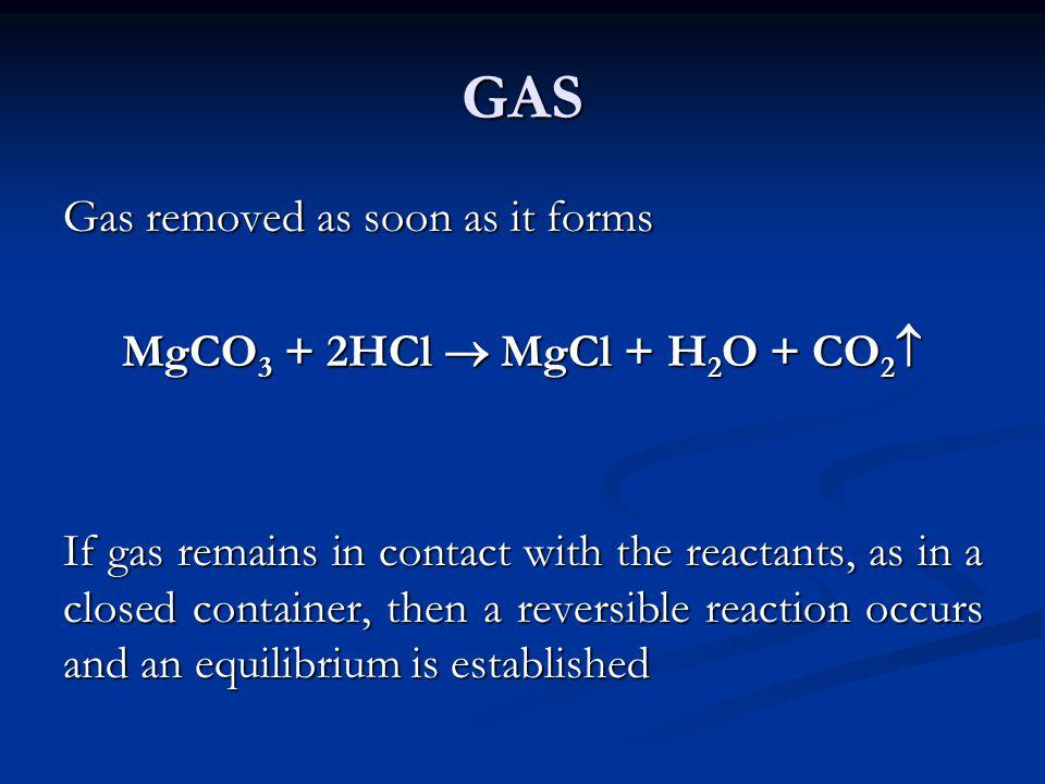 MgCO3 + 2HCl  MgCl + H2O + CO2