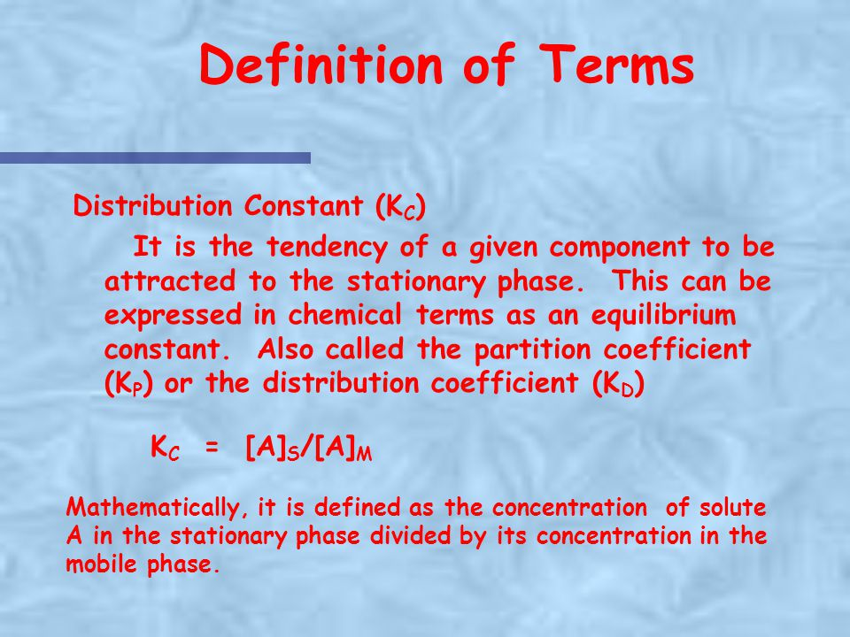 Definition of Terms Distribution Constant (KC)