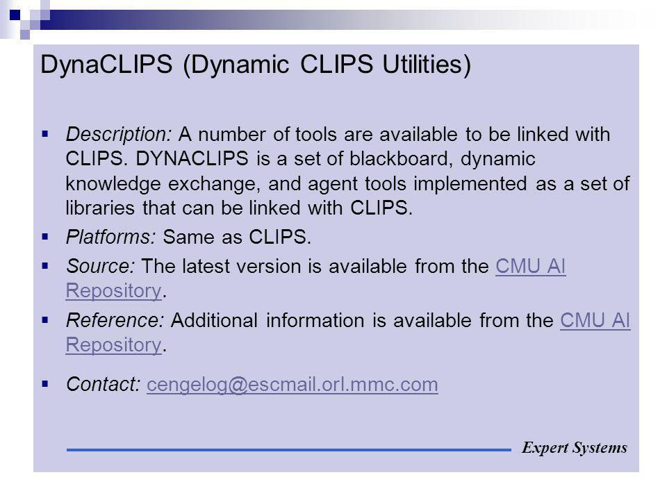 DynaCLIPS (Dynamic CLIPS Utilities)