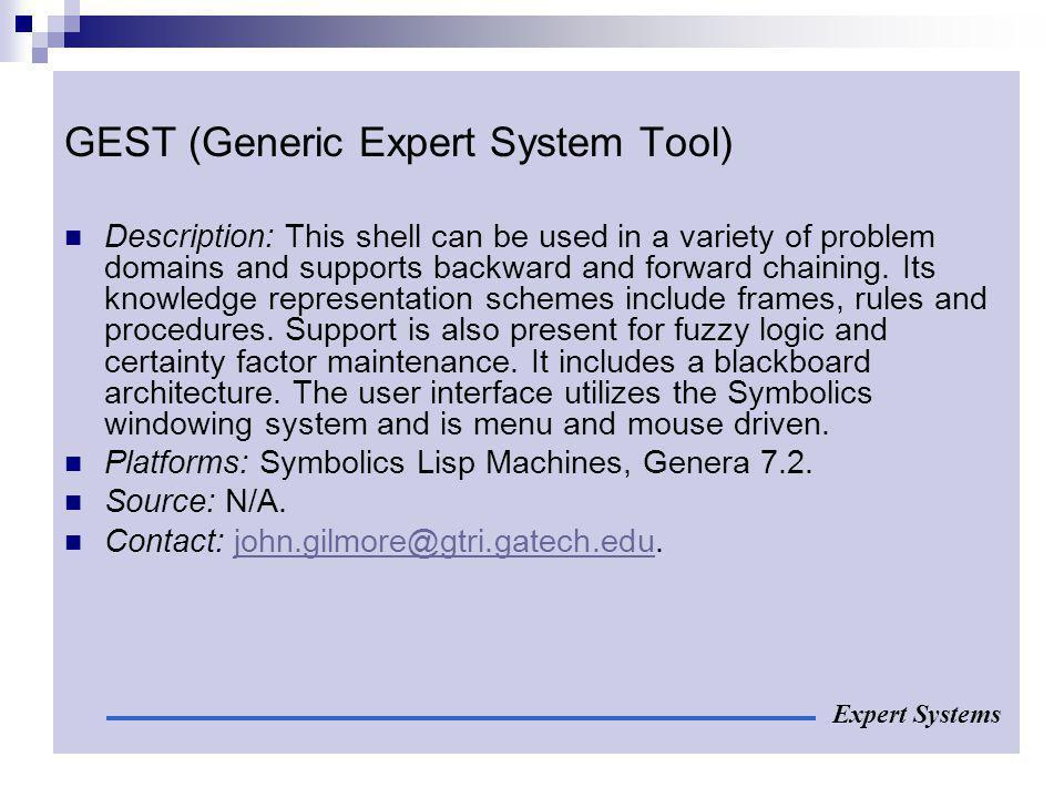 GEST (Generic Expert System Tool)