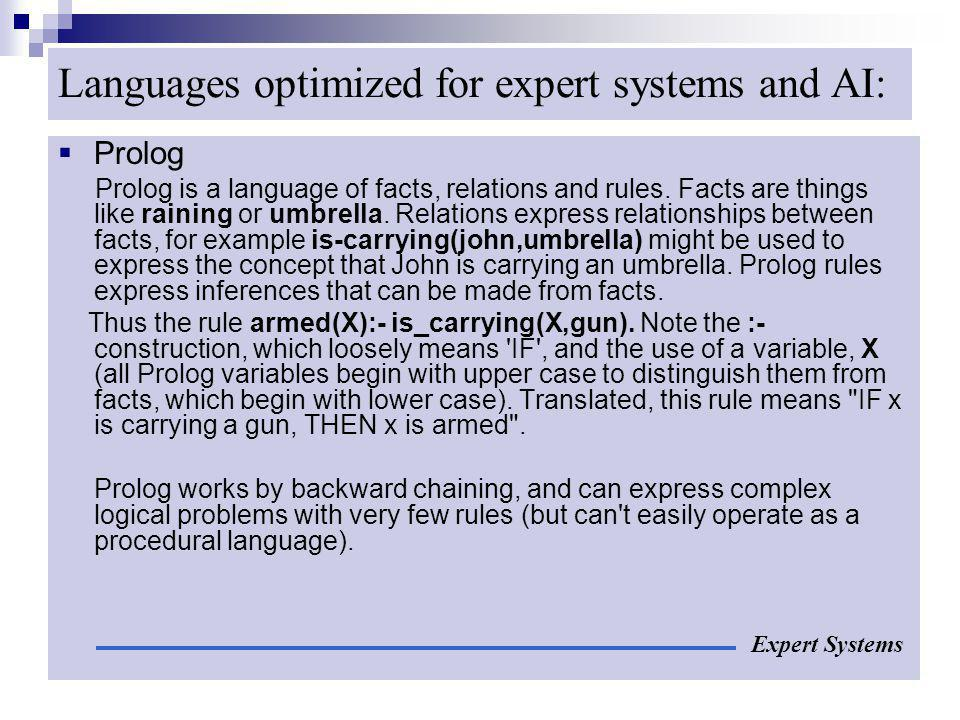 Languages optimized for expert systems and AI: