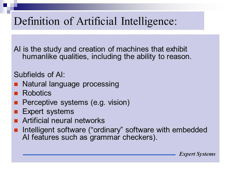 Definition of Artificial Intelligence:
