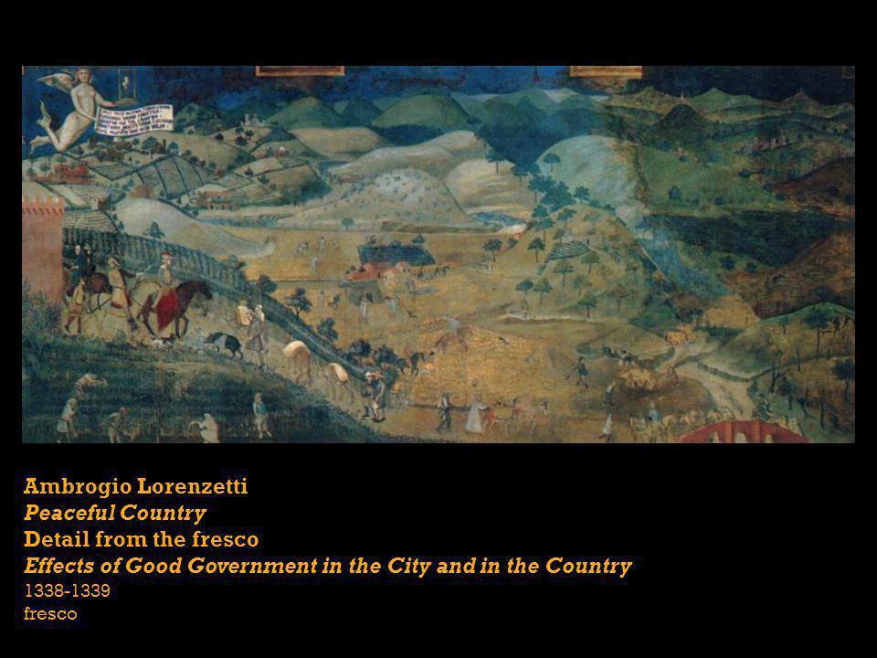 Ambrogio Lorenzetti Peaceful Country