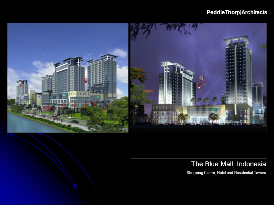 The Blue Mall, Indonesia