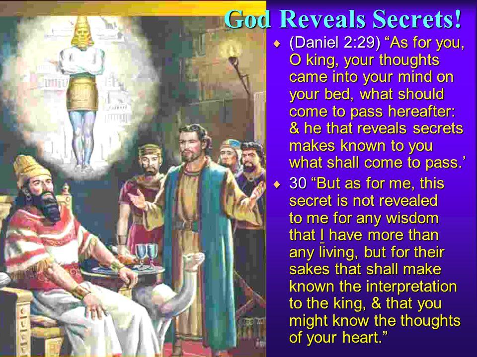 God Reveals Secrets!