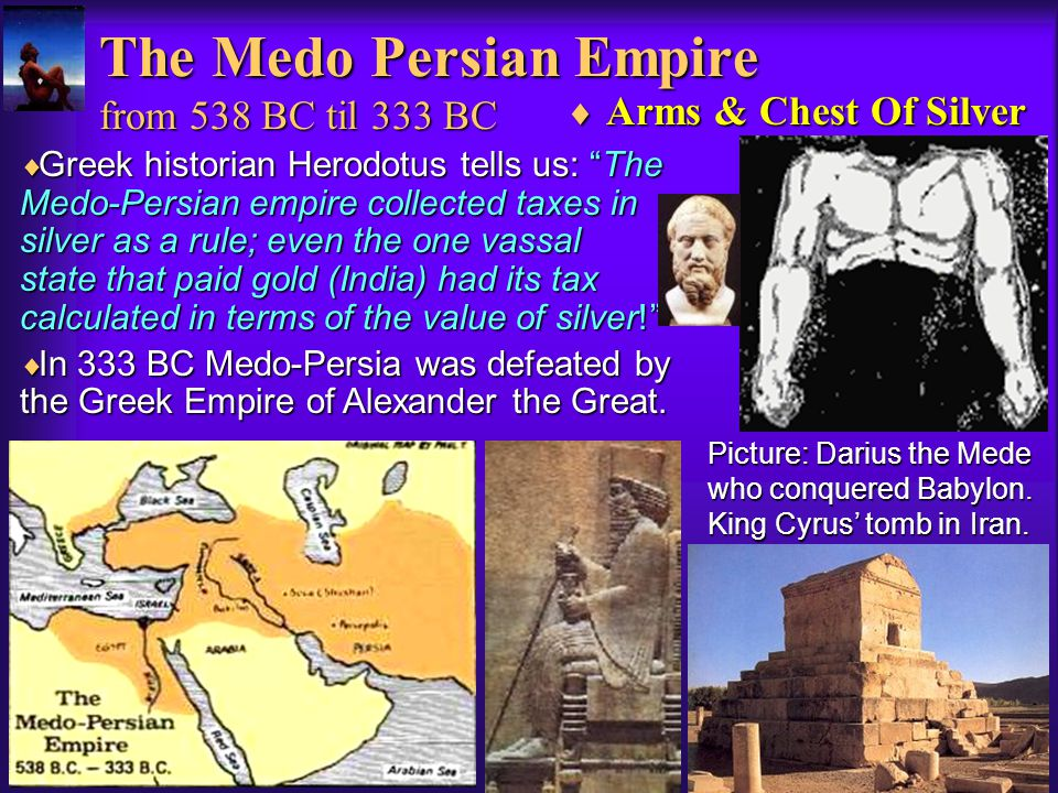 The Medo Persian Empire from 538 BC til 333 BC