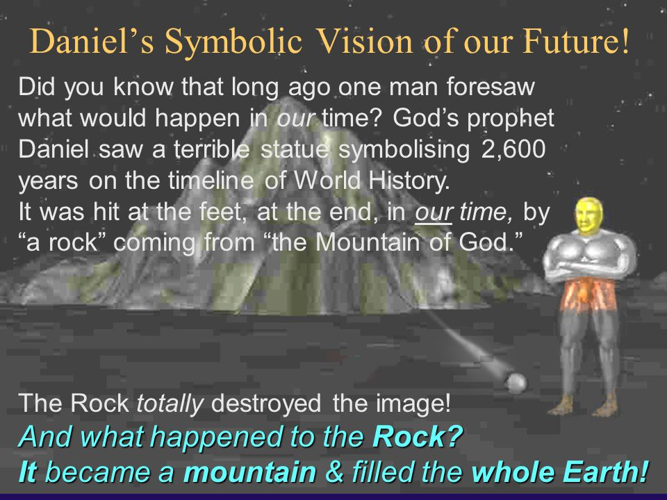 Daniel's Symbolic Vision of our Future!