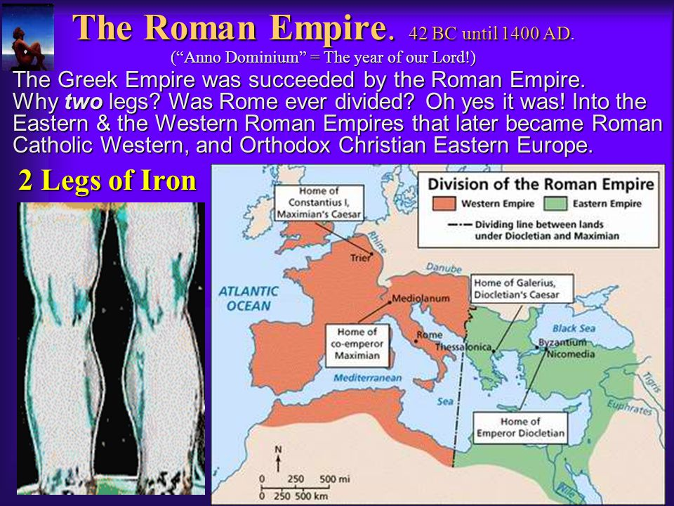 The Roman Empire. 42 BC until 1400 AD