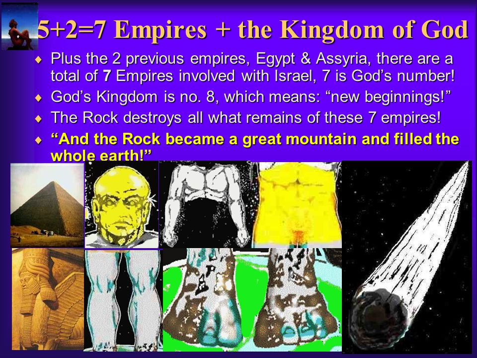 5+2=7 Empires + the Kingdom of God