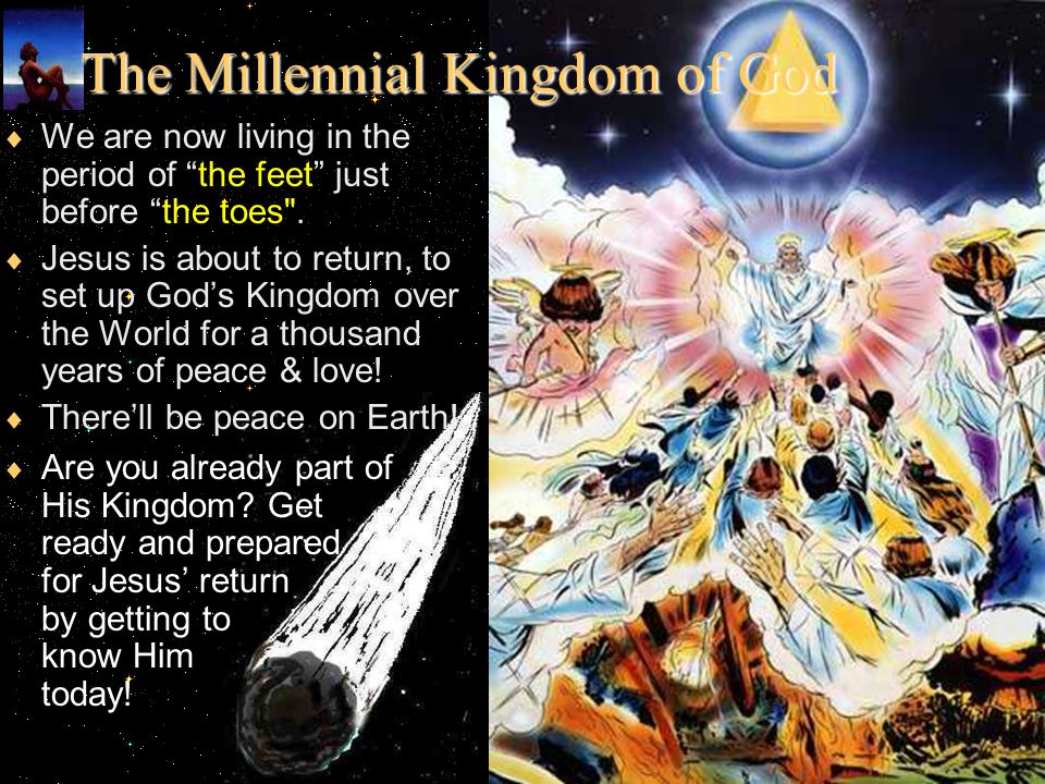 The Millennial Kingdom of God