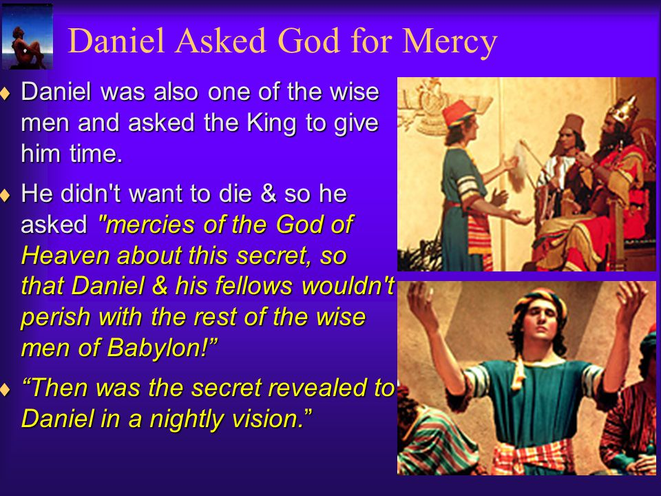Daniel Asked God for Mercy