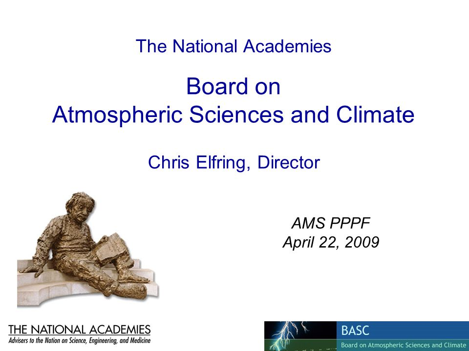 The National Academies Board on Atmospheric Sciences and Climate